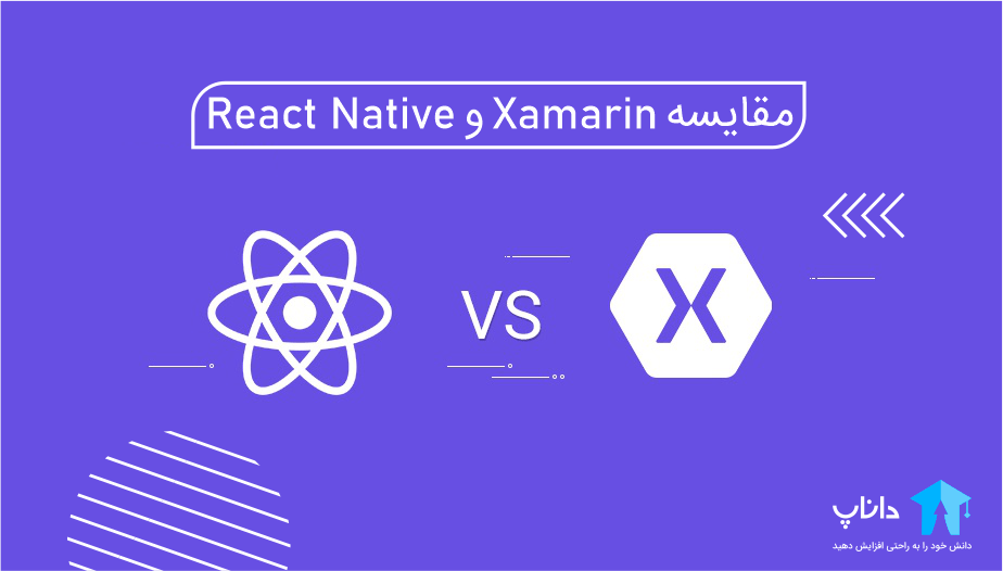 مقایسه React Native و Xamarin